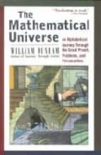 the mathematical universe: an alphabetical journey through the gr eat proofs, problems, and personalities william dunham 9780471176619