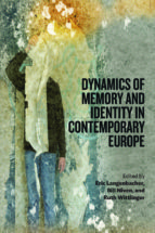 dynamics of memory and identity in contemporary europe (ebook)-9780857455819