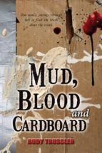 mud, blood and cardboard (ebook)-rudy trussler-9780988246119