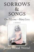 sorrows & songs (ebook)-janice wood wetzel-9780996830119