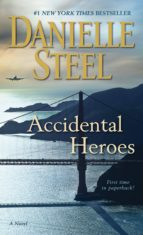 accidental heroes-danielle steel-9781101884119