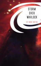 storm over warlock (ebook)-andre norton-9781537800219