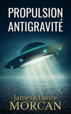 propulsion antigravité (ebook)-9781547502219
