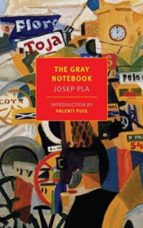the gray notebook-josep pla-9781590176719
