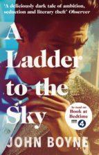 a ladder to the sky john boyne 9781784161019