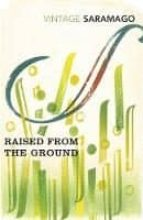 raised from the ground-jose saramago-9781784871819