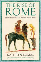 the rise of rome (ebook)-kathryn lomas-9781847654519