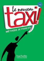 le nouveau taxi 2 alumno + dvdrom robert menand 9782011555519