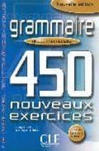 grammaire 450 nouveaux exercices (niveau intermediaire) evelyne sirejols d renaud 9782090337419