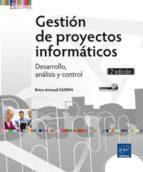 gestion de proyectos informaticos: desarrollo, analisis y control (2ª ed.) brice arnaud guerin 9782746096219