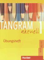 tangram aktuell 1: übungsheft (niveau a1) jutta orth chambah 9783192218019