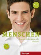 menschen. a1. con espansione online. per le scuole superiori: menschen a1.2.kb+dvd (l.alum.) 9783195019019