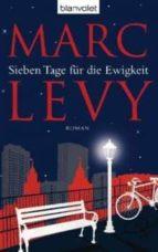 sieben tage für die ewigkeit-marc levy-9783442380619