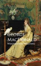 weighed and wanting (ebook)-george macdonald-9783736415119