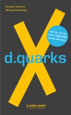 d.quarksx (ebook) carsten hentrich michael pachmajer 9783867745819