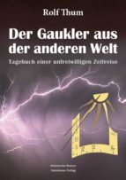 der gaukler aus der anderen welt (ebook)-rolf thum-9783945025819