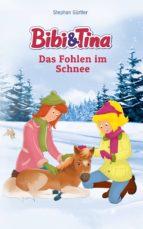 bibi & tina - das fohlen im schnee (ebook)-stephan gürtler-9783959182119