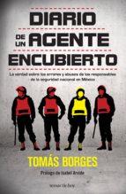 diario de un agente encubierto (ebook)-tomas borges-9786070719219