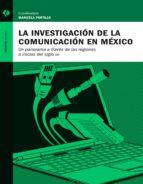 la investigación de la comunicación en méxico (ebook)-9786078346219