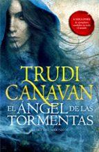 el ángel de las tormentas (trilogia la ley del milenio 2) trudi canavan 9788401019319