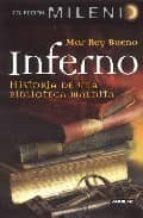 inferno: historia biblioteca maldita (milenio 8)-mar rey bueno-9788403098619