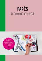 paris: el cuaderno de tu viaje 9788403510319