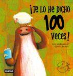 ¡te lo he dicho 100 veces!-gabriela keselman-claudia ranucci-9788408068419