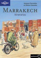 marrakech: itinerarios (lonely planet 2011) olivier cirendini jacques ferrandez 9788408096719
