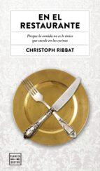 en el restaurante-christoph ribbat-9788408157519