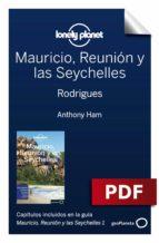 mauricio, reunión y las seychelles 1. rodrigues (ebook)-anthony ham-jean-bernard carillet-9788408191919