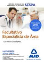 facultativos especialistas de area del servicio de salud del principado de asturias: test parte general 9788414201619