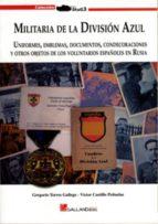 militaria de la division azul gregorio torres 9788415043119