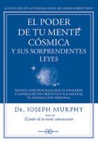 el poder de tu mente cosmica y sus sorprendentes leyes joseph murphy 9788415292319