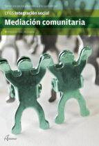 mediacion comunitaria (grado superior) montserrat sorribas 9788415309819