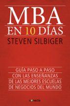 mba en 10 dias steven silbiger 9788415431619
