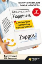 delivering happiness (entregando felicidad) tony hsieh 9788415505419