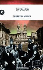 la cabala-thornton wilder-9788415509219