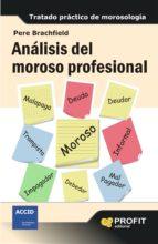 analisis del moroso profesional-pere j. brachfield-9788415735519