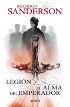 legión y el alma del emperador (ebook) brandon sanderson 9788415831419
