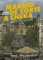 madrid de corte a cheka agustin de foxa y torroba 9788416034819