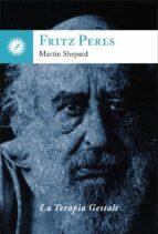 fritz perls martin shepard 9788416145119