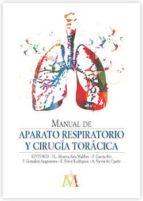 manual de aparato respiratorio y cirugia toracica 9788416270019