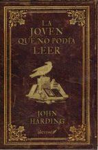 la joven que no podía leer (ebook)-john harding-9788416413119