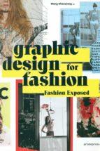 graphic design for fashion  fashion exposed wang shaoqiang 9788416504619