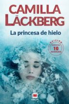 la princesa de hielo (serie fjällbacka 1)-camilla lackberg-9788416690619
