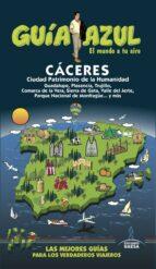 caceres 2017 (guia azul) (5ª ed.)-daniel cabrera-paloma ledrado-9788416766819