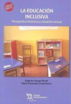 El libro de La educacion inclusiva: perspectiva historica y situacion actual autor AA.VV. DOC!
