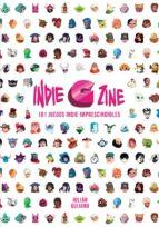 indie g zine: 101 juegos indie imprescindibles julian quijano 9788416961719