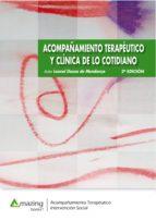 acompañamiento terapéutico y clínica de lo cotidiano 2ª edición (ebook) leonel dozza de mendonça 9788417403119