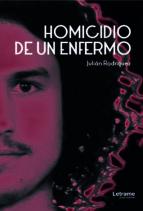 homicidio de un enfermo (ebook)-julian rodriguez giner-9788417608019